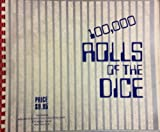 img - for 100,000 rolls of the dice book / textbook / text book