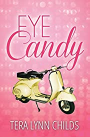 Eye Candy (City Chicks Book 1)