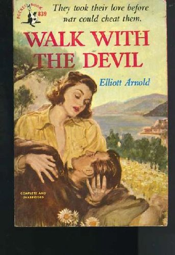 Walk with the Devil, Elliott Arnold