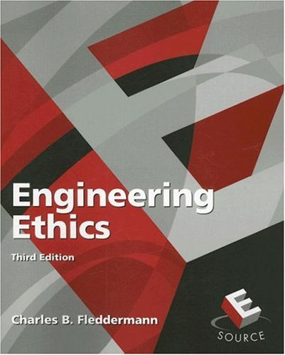 Engineering Ethics (3rd Edition)