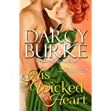 His Wicked Heart (Secrets & Scandals Book 2) ~ Darcy Burke