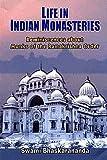 Life of Indian Monasteries