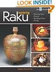 Mastering Raku (Lark Ceramics Books)