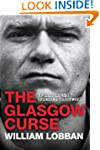 The Glasgow Curse: My Life in the Cri...
