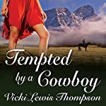 Tempted by a Cowboy: Perfect Man Series   Vicki Lewis Thompson