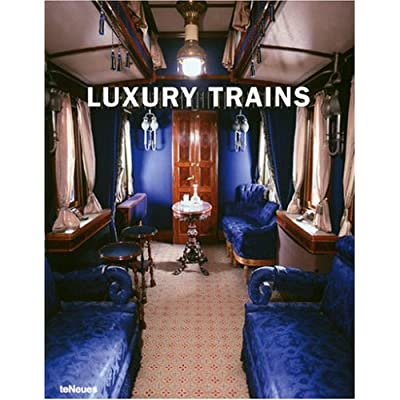Luxury Trains by John Smith