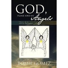 God, Please Send Me Angels: A True Story