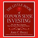 The Little Book of Common Sense Investing Hörbuch von John C. Bogle Gesprochen von: Thom Pinto