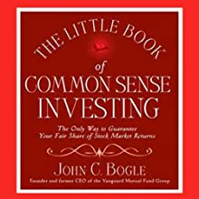 The Little Book of Common Sense Investing (       UNABRIDGED) by John C. Bogle Narrated by Thom Pinto