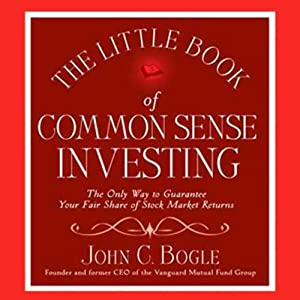 The Little Book of Common Sense Investing | [John C. Bogle]