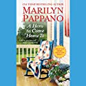A Hero to Come Home To: Tallgrass, Book 1 (       UNABRIDGED) by Marilyn Pappano Narrated by Loretta Rawlins