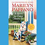 A Hero to Come Home To: Tallgrass, Book 1 | Marilyn Pappano