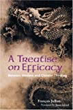 img - for A Treatise on Efficacy: Between Western and Chinese Thinking book / textbook / text book