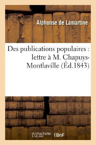 Des publications populaires : lettre à M. Chapuys-Montlaville (Littérature)