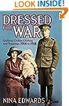 Dressed for War: Uniform, Civilian Cl...