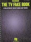 The TV Fake Book: A Collection of 200 Hit Songs and Themes, 2nd Edition
