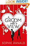 A Groom With a View:  Romantic Comedy...
