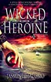 img - for The Wicked Heroine (Immortality Archive #1) book / textbook / text book