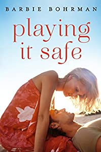 Playing It Safe by Barbie Bohrman ebook deal