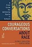 img - for Courageous Conversations About Race : Field Guide for Achieving Equity in Schools: 1st (First) Edition book / textbook / text book