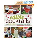 Edible Cocktails: From Garden to Glass - Seasonal Cocktails with a Fresh Twist