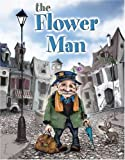 The Flower Man [Hardcover]