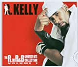 R. Kelly The R in R&B - Greatest Hits