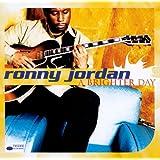 A Brighter Dayby Ronny Jordan