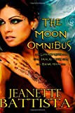 The Moon Omnibus: Volumes 1-3 of the Moon Series