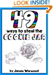 49 Ways to Steal the Cookie Jar (The...