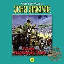 Tal der vergessenen Toten (John Sinclair - Tonstudio Braun Klassiker 67) Hörspiel von Jason Dark Gesprochen von:  div.