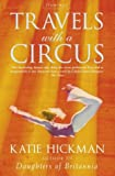 Travels with a Circus (0007108990) by Hickman, Katie
