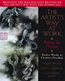 The Artist's Way at Work: Riding the Dragon (0688157882) by Bryan, Mark