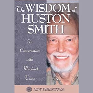 The Wisdom of Huston Smith Speech