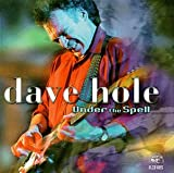 echange, troc Dave Hole - Under The Spell