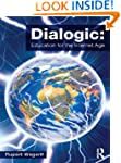 Dialogic: Education for the digital age