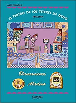 Blancanieves / Aladino (El teatro de los títeres de dedo present