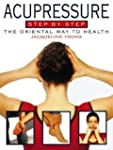 Acupressure Step by Step: The orienta...