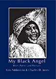 My Black Angel: Blues Poems and Portraits