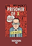 Prisoner of X: 20 Years in the Hole at Hustler Magazine (Large Print 16pt)