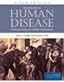 Introduction To Human Disease: Pathophysiology For Health Professionals (Introduction to Human Disease ( Hart))
