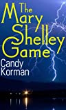 The Mary Shelley Game (Candy's Monsters)