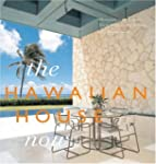 The Hawaiian House Now