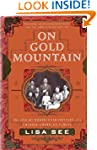 On Gold Mountain: The 100-Year Odysse...