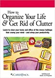 How to Organize Your Life & Get Rid of Clutter