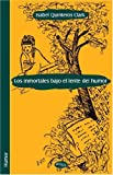 img - for Los inmortales bajo el lente del humor (Spanish Edition) book / textbook / text book