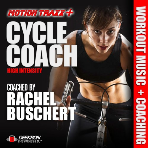 Cycle Coach - Indoor Cycling Workout Music Mix - High Intensity Interval Ride Coached By Rachel Buschert Vaziralli (Indoor Cycling Music compare prices)