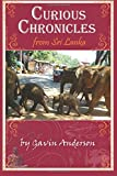 Curious Chronicles from Sri Lanka