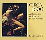 img - for Circa 1600: A Revolution of Style in Italian Painting (Paperbacks in Art History) book / textbook / text book
