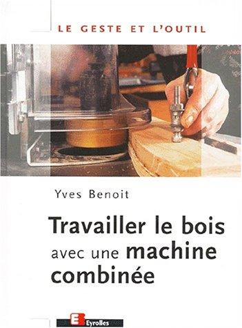 travailler-le-bois-avec-une-machine-combinee